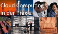 Cloud Computing in der Praxis